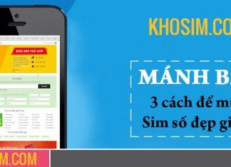 Khosim.com địa chỉ bán sim số đẹp giá rẻ nhất ở Việt Nam
